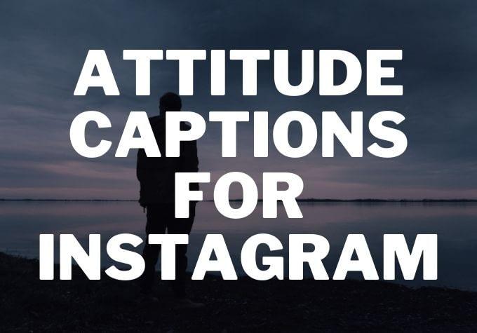 Attitude Captions for Instagram - Caption Space