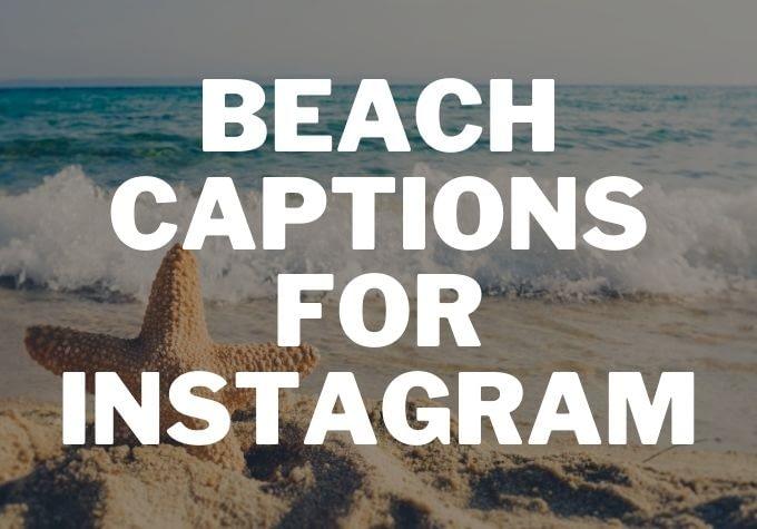beach captions for instagram - Caption Space